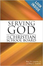 ServingGodChrSchoolBoard-Lowrie