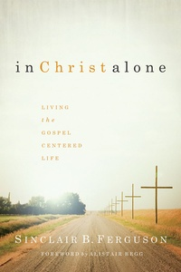 In Christ Alone - SFerguson