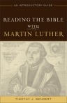 Reading Bible with Luther-Wengert-2013