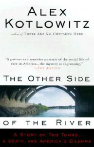 The-Other-Side-of-the-River-Kotlowitz-Alex-9780385477215