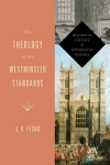 Theology of WestStandards-Fesko