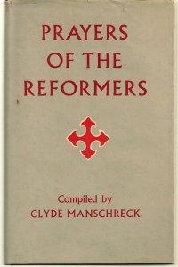prayersofreformers-manschreck