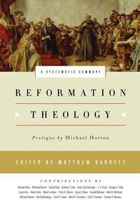 reformation-theology-barrett-2017