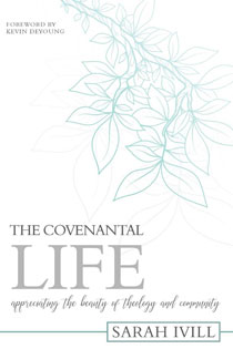 covenantal-life-ivill-2018